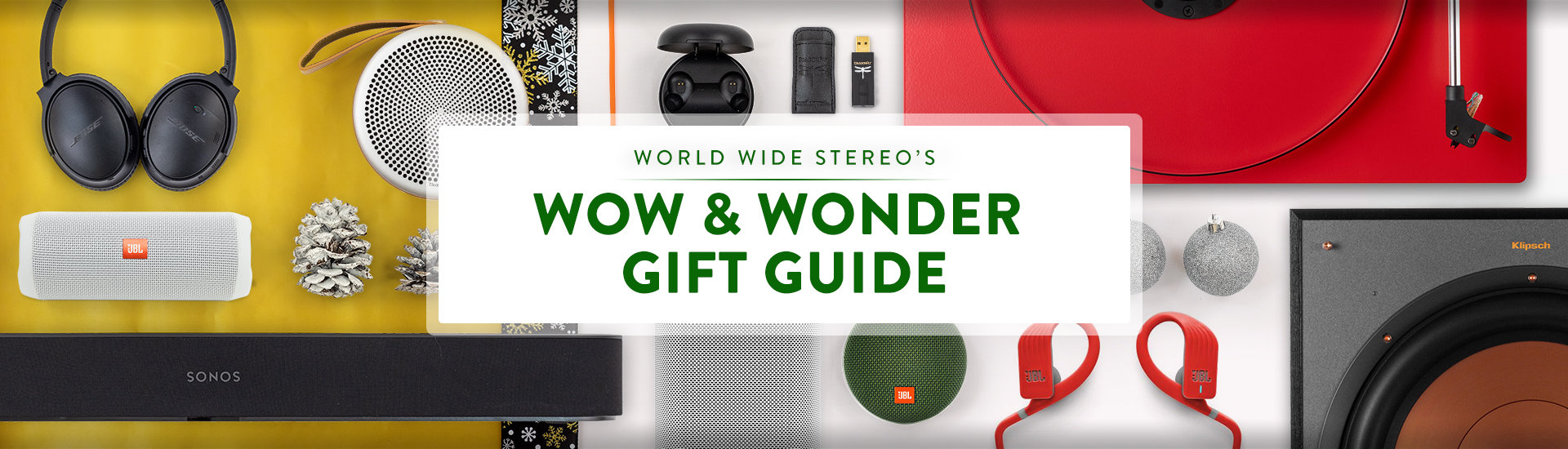 World Wide Stereo's Wow and Wonder Gift Guide
