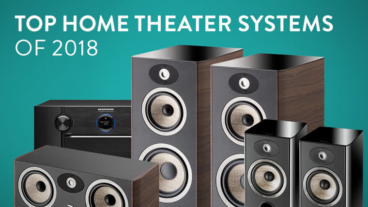 The Top Home Theater Systems of 2018